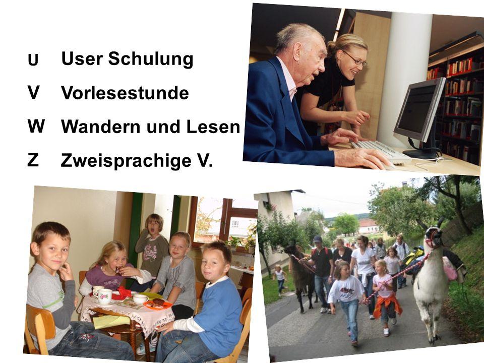 User Schulung Vorlesestunde V Wandern und Lesen W Zweisprachige V. Z U