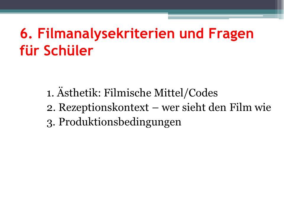 6. Filmanalysekriterien und Fragen für Schüler
