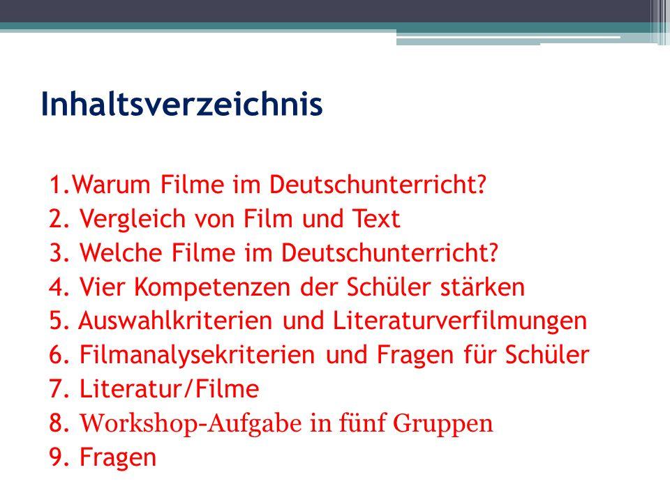 Inhaltsverzeichnis 1.Warum Filme im Deutschunterricht