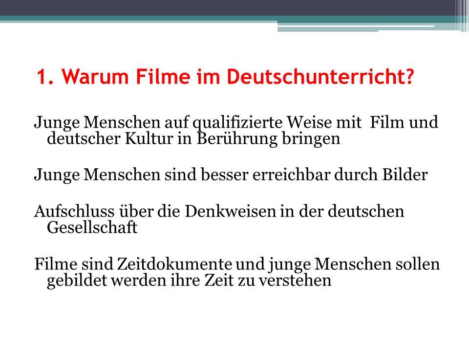 1. Warum Filme im Deutschunterricht
