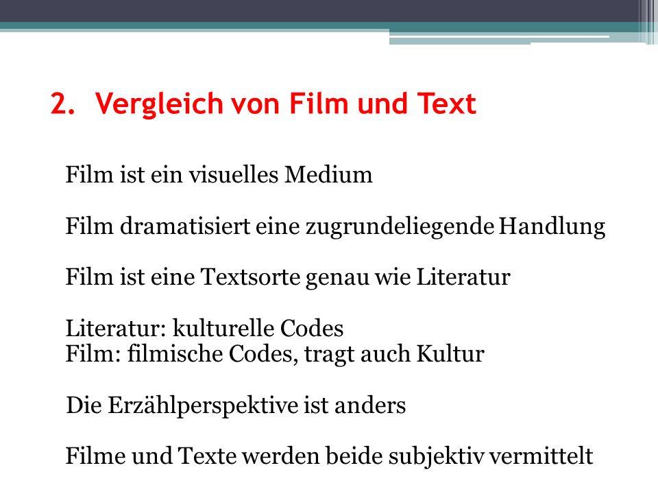 2. Vergleich von Film und Text