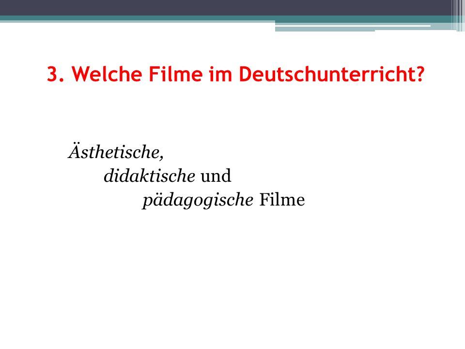 3. Welche Filme im Deutschunterricht
