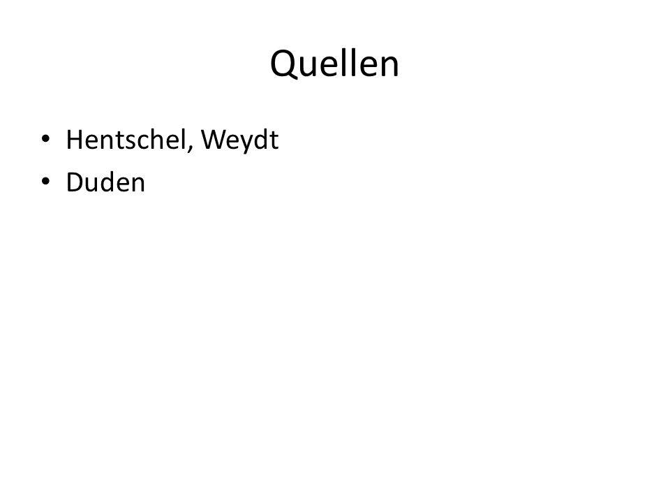 Quellen Hentschel, Weydt Duden
