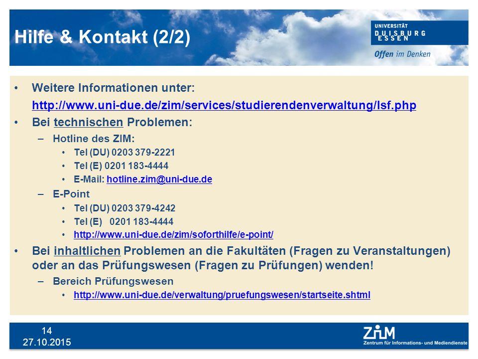 Hilfe & Kontakt (2/2) Weitere Informationen unter: