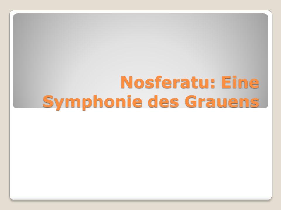 Nosferatu: Eine Symphonie des Grauens