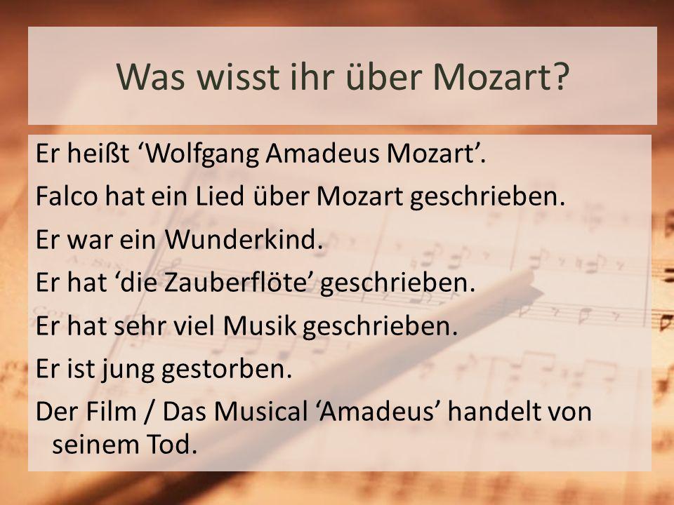 Was wisst ihr über Mozart