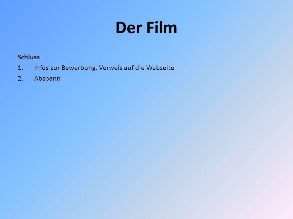 Der Film Schluss Infos zur Bewerbung, Verweis auf die Webseite Abspann