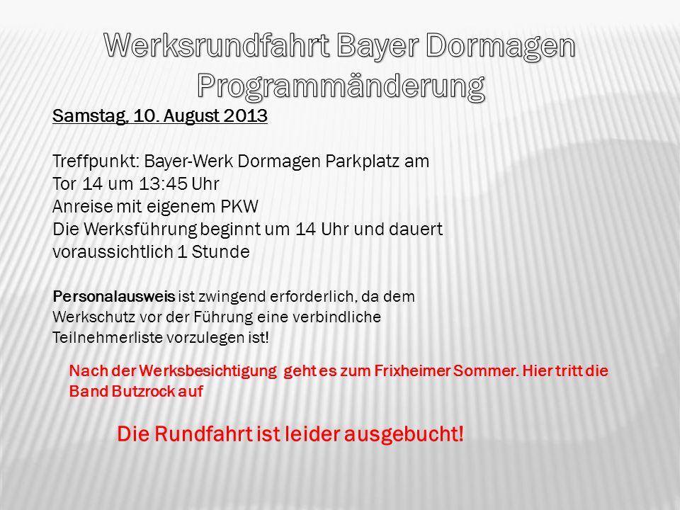 Werksrundfahrt Bayer Dormagen Programmänderung