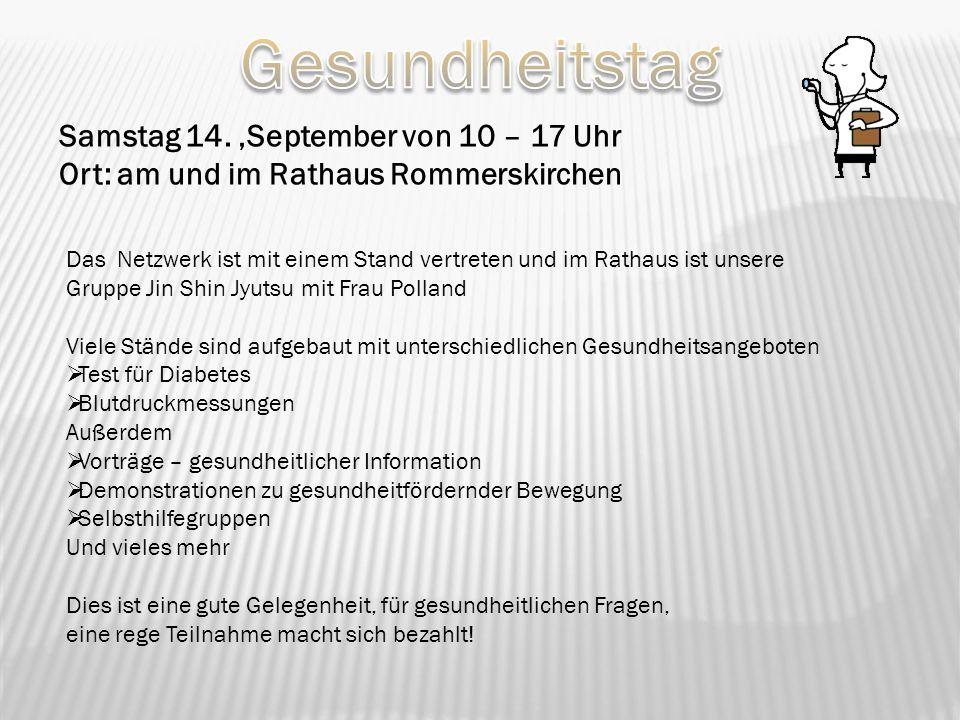 Gesundheitstag Samstag 14. 'September von 10 – 17 Uhr Ort: am und im Rathaus Rommerskirchen.