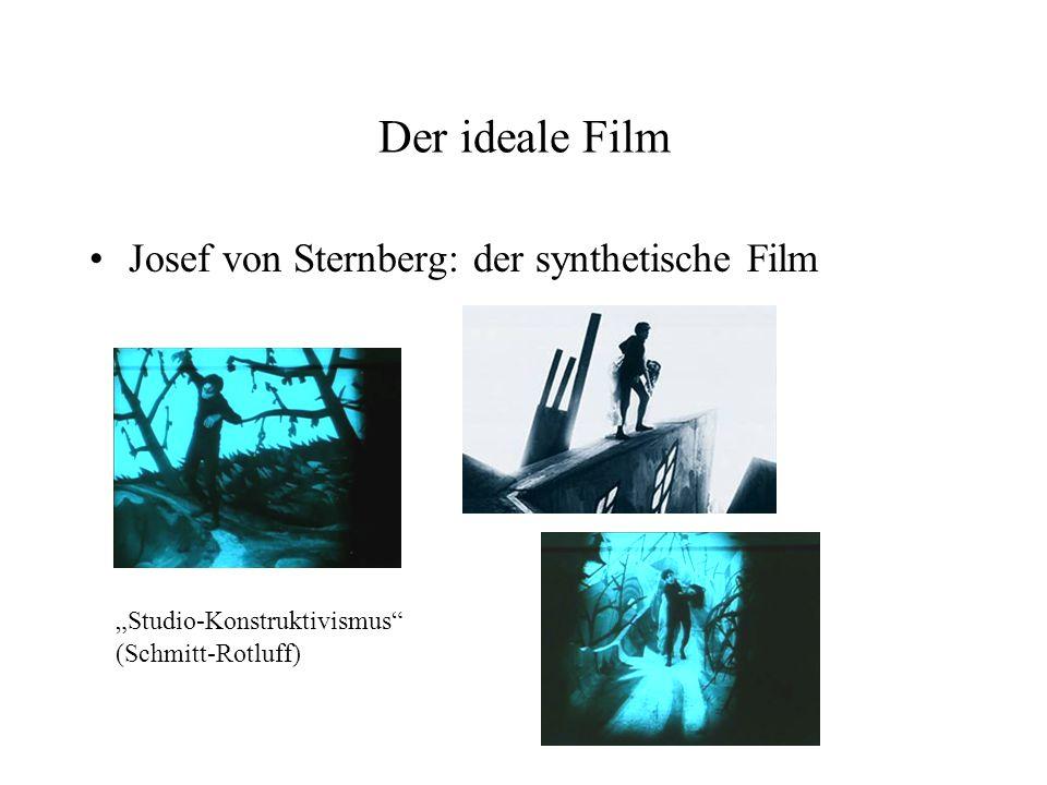 Der ideale Film Josef von Sternberg: der synthetische Film