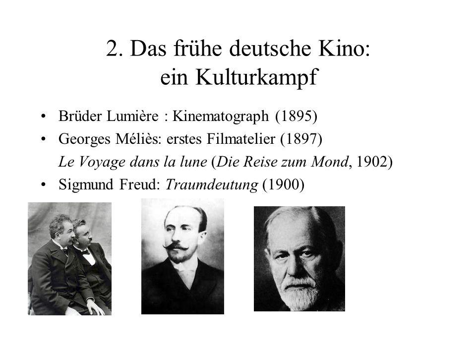 2. Das frühe deutsche Kino: ein Kulturkampf