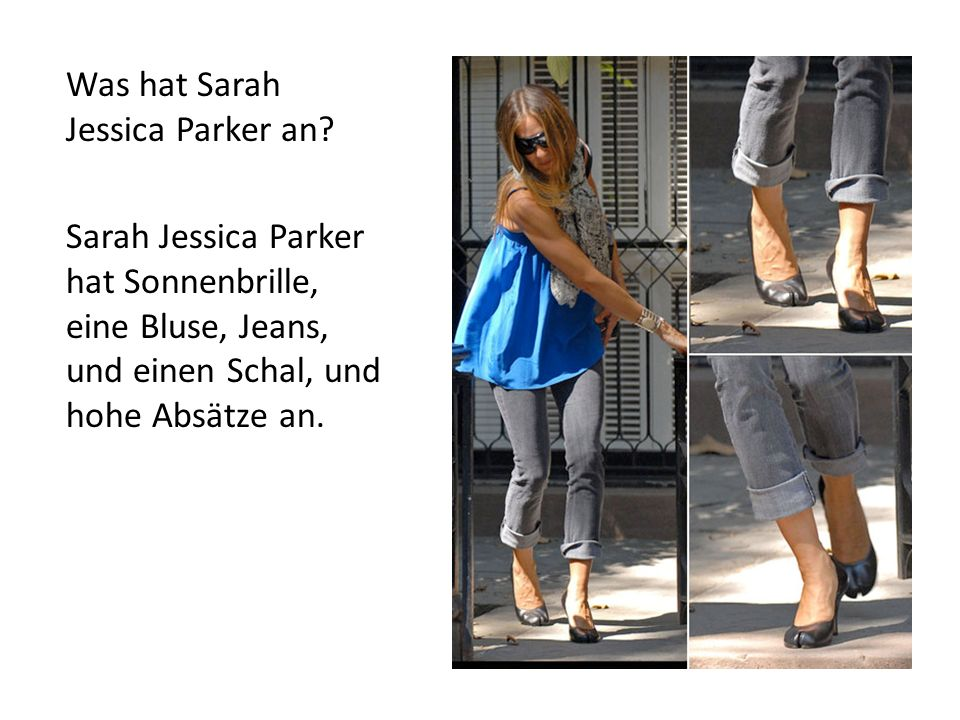 Was hat Sarah Jessica Parker an