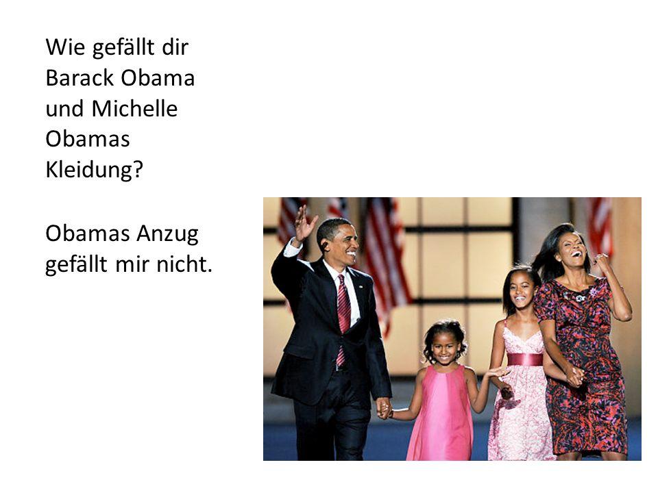 Wie gefällt dir Barack Obama und Michelle Obamas Kleidung