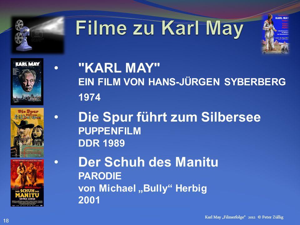 Filme zu Karl May KARL MAY EIN FILM VON HANS-JÜRGEN SYBERBERG 1974