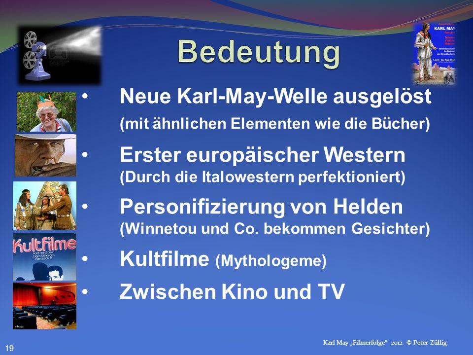 Bedeutung Neue Karl-May-Welle ausgelöst (mit ähnlichen Elementen wie die Bücher)