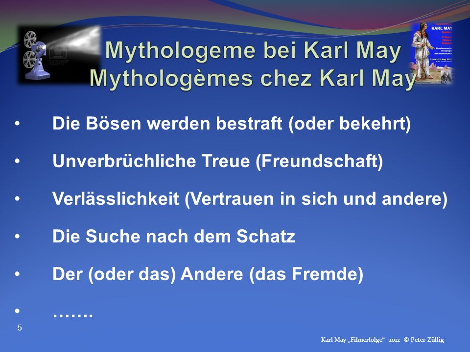 Mythologeme bei Karl May Mythologèmes chez Karl May
