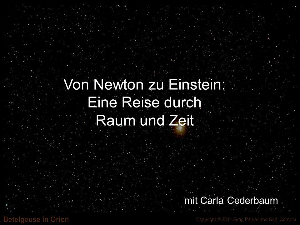 Von Newton zu Einstein: