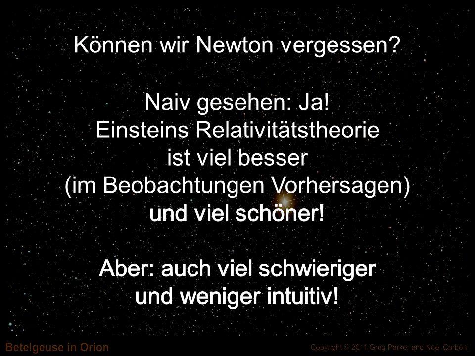 Können wir Newton vergessen