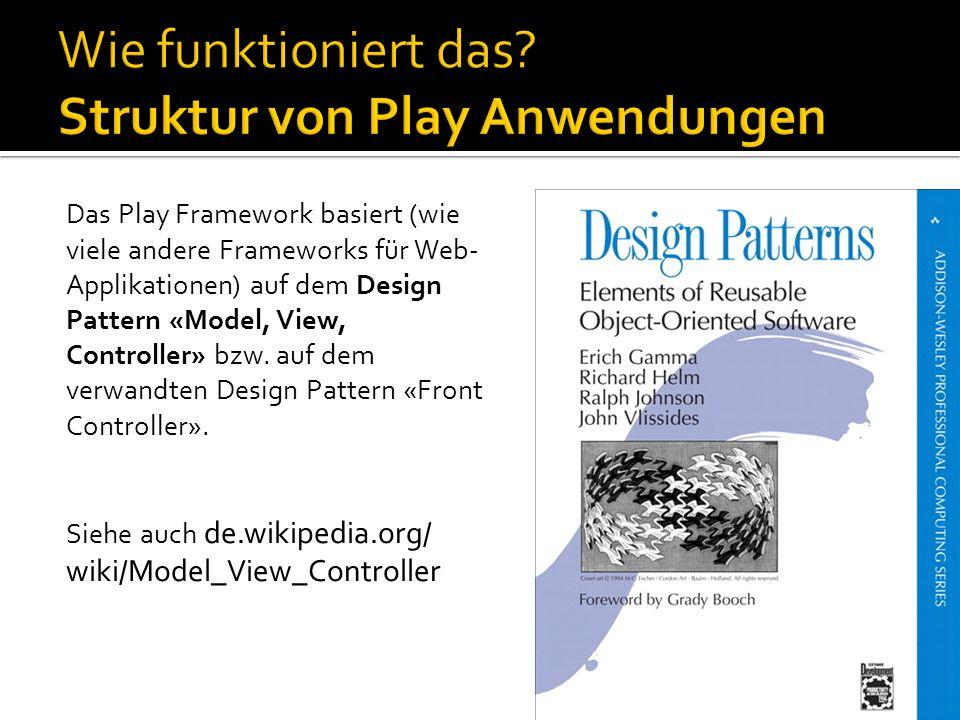 Wie funktioniert das Struktur von Play Anwendungen