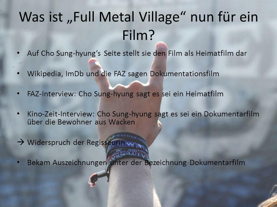 """Was ist """"Full Metal Village nun für ein Film"""