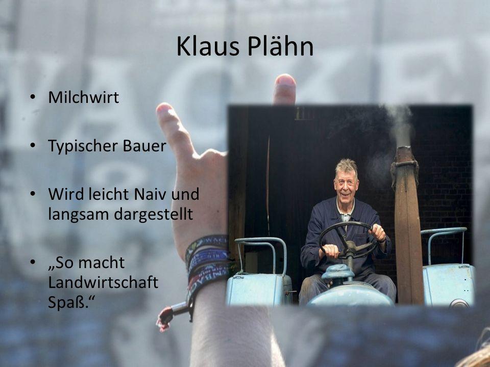 Klaus Plähn Milchwirt Typischer Bauer
