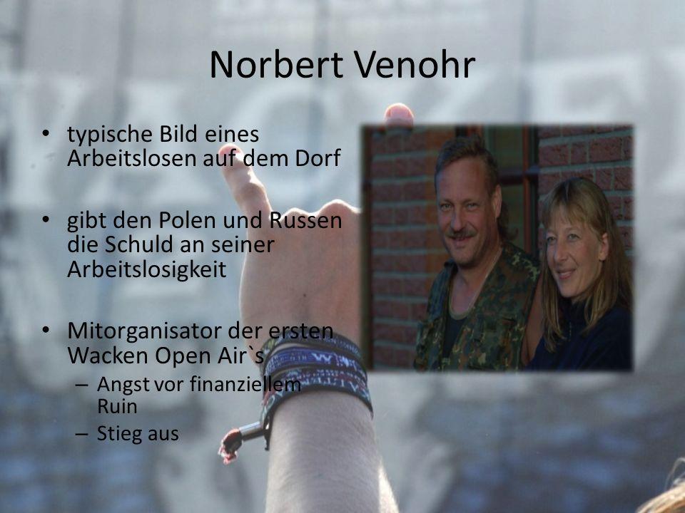 Norbert Venohr typische Bild eines Arbeitslosen auf dem Dorf