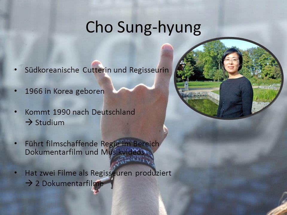 Cho Sung-hyung Südkoreanische Cutterin und Regisseurin