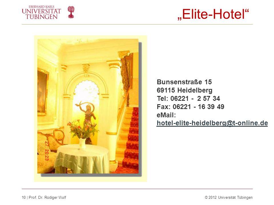 """""""Elite-Hotel Bunsenstraße 15 69115 Heidelberg Tel: 06221 - 2 57 34 Fax: 06221 - 16 39 49 eMail: hotel-elite-heidelberg@t-online.de."""