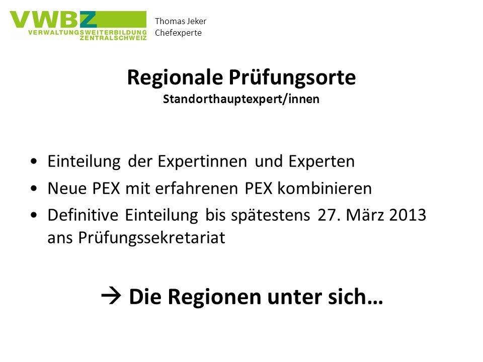 Regionale Prüfungsorte Standorthauptexpert/innen