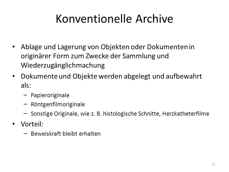 Konventionelle Archive