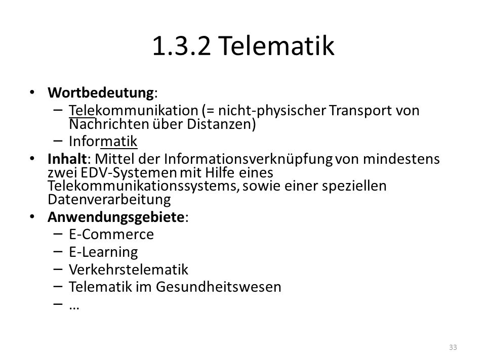1.3.2 Telematik Wortbedeutung: