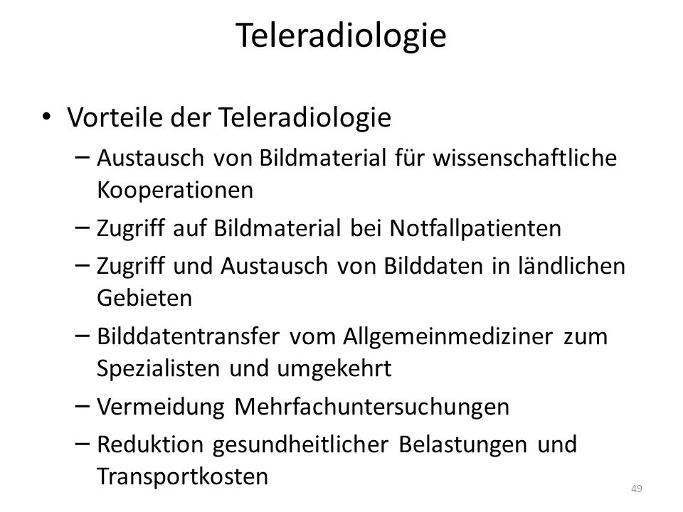 Teleradiologie Vorteile der Teleradiologie