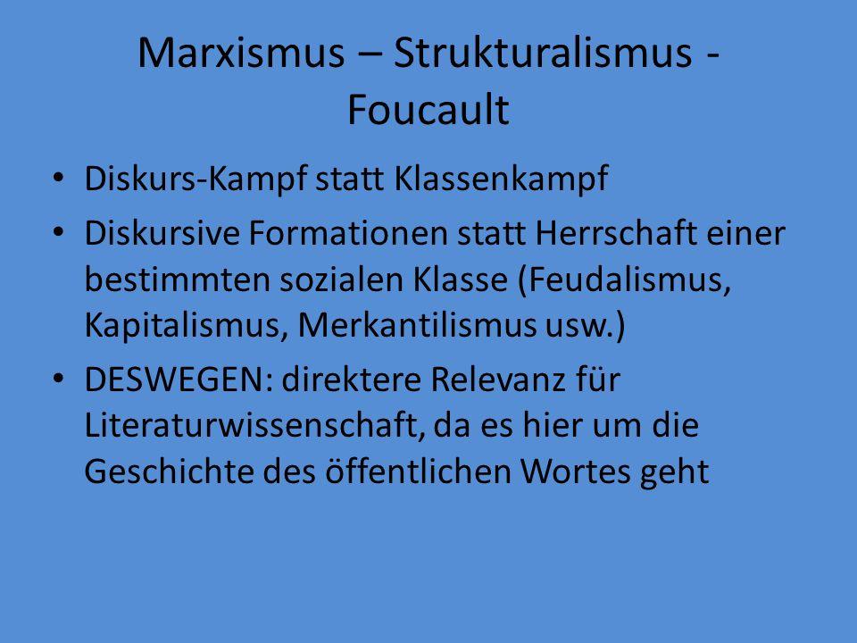 Marxismus – Strukturalismus - Foucault