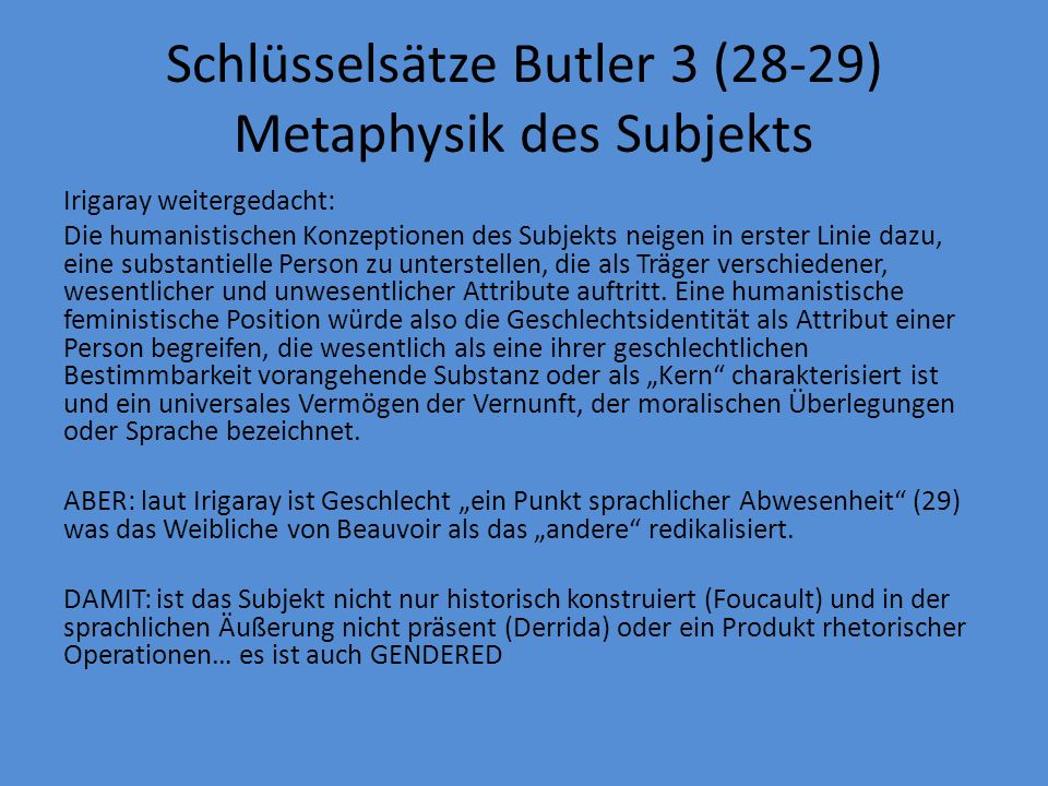Schlüsselsätze Butler 3 (28-29) Metaphysik des Subjekts