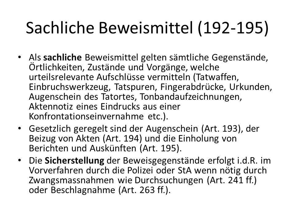 Sachliche Beweismittel (192-195)