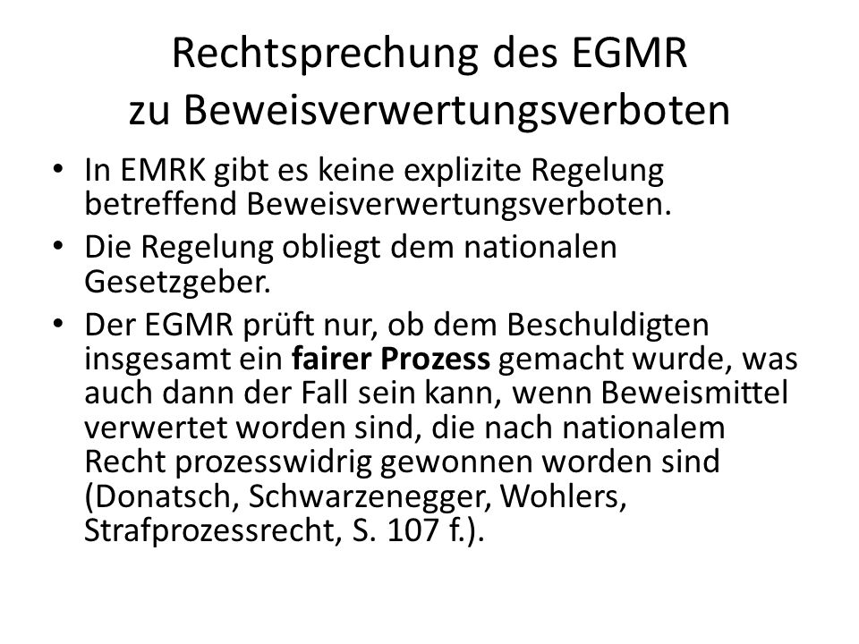 Rechtsprechung des EGMR zu Beweisverwertungsverboten