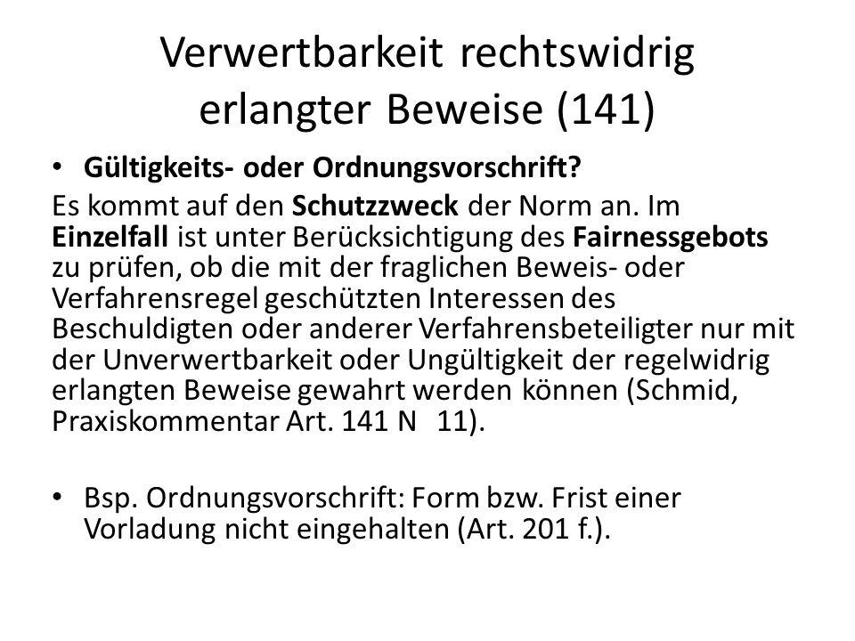 Verwertbarkeit rechtswidrig erlangter Beweise (141)