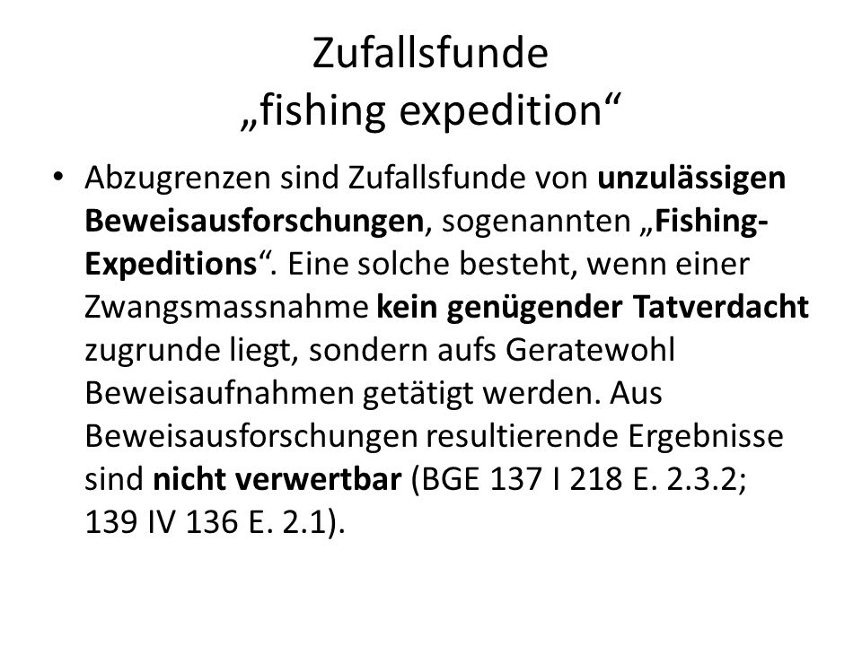 "Zufallsfunde ""fishing expedition"