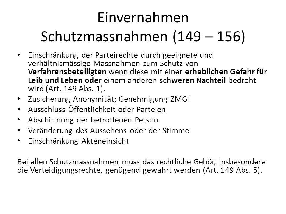 Einvernahmen Schutzmassnahmen (149 – 156)