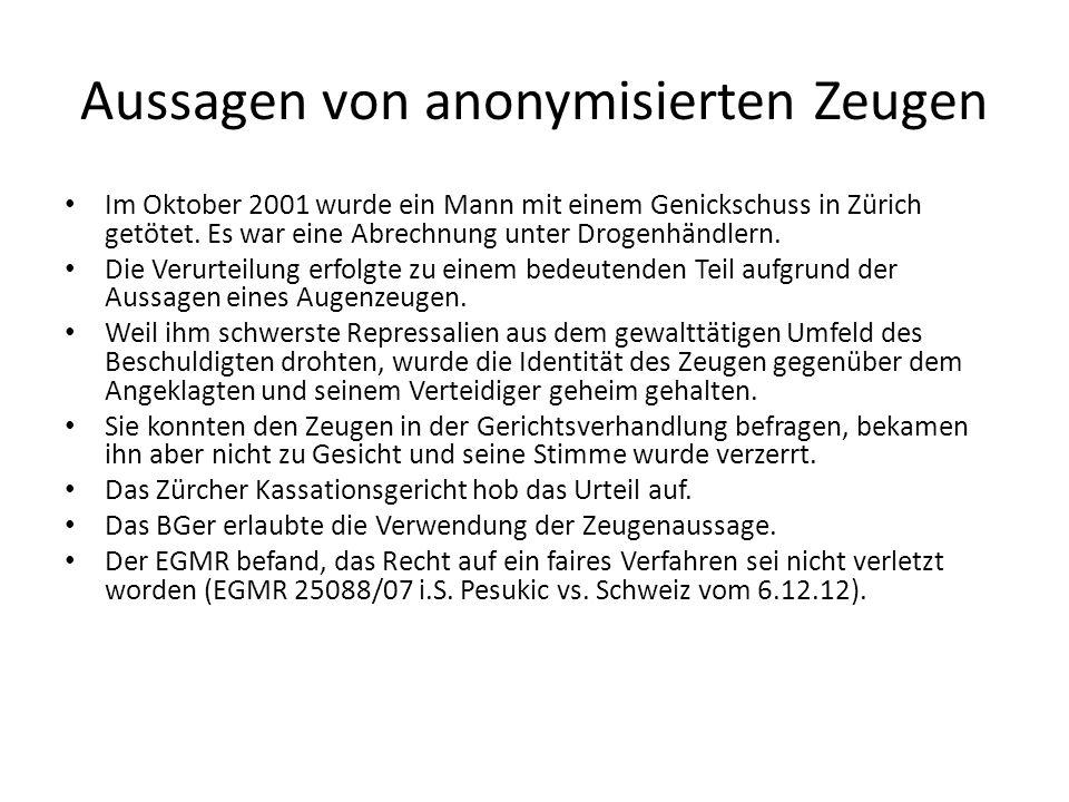 Aussagen von anonymisierten Zeugen