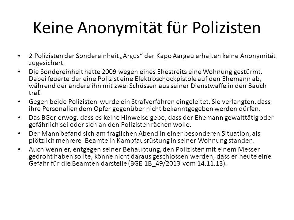Keine Anonymität für Polizisten