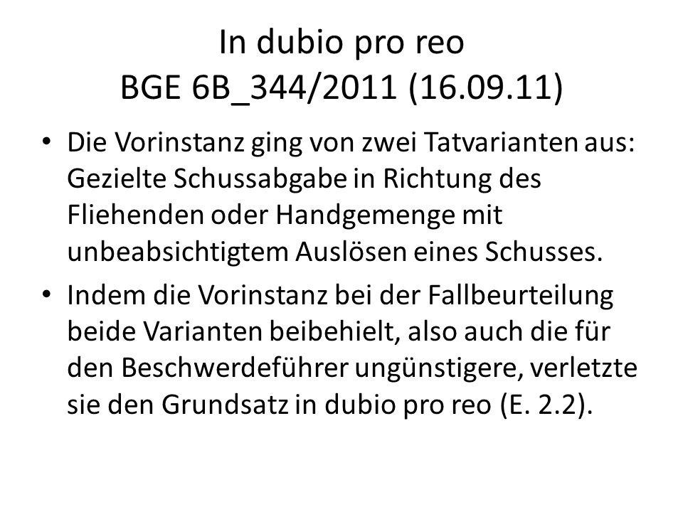 In dubio pro reo BGE 6B_344/2011 (16.09.11)
