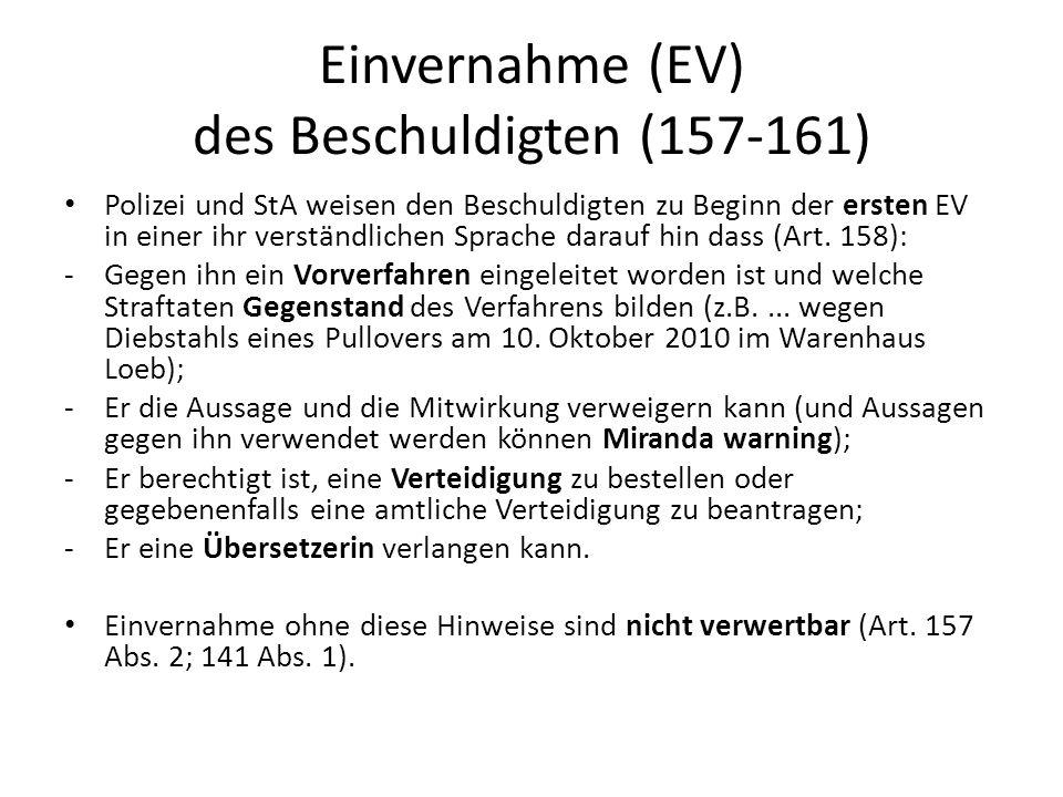 Einvernahme (EV) des Beschuldigten (157-161)