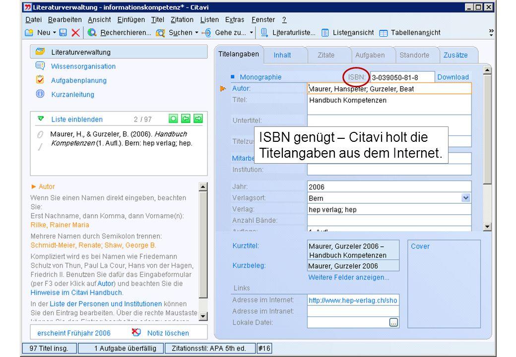 ISBN genügt – Citavi holt die Titelangaben aus dem Internet.
