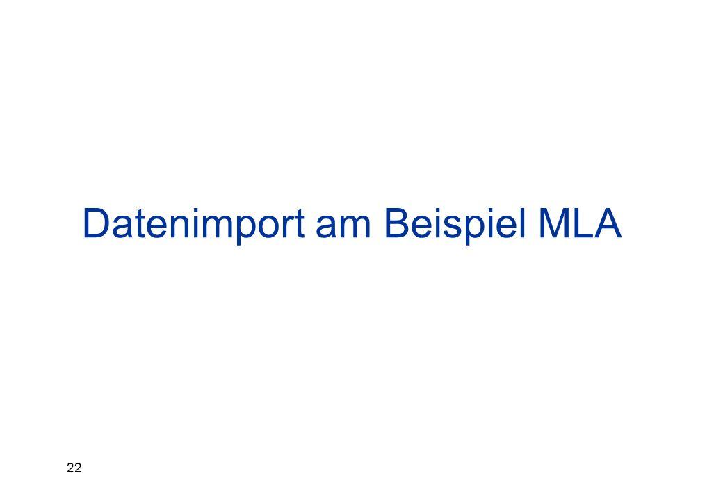Datenimport am Beispiel MLA
