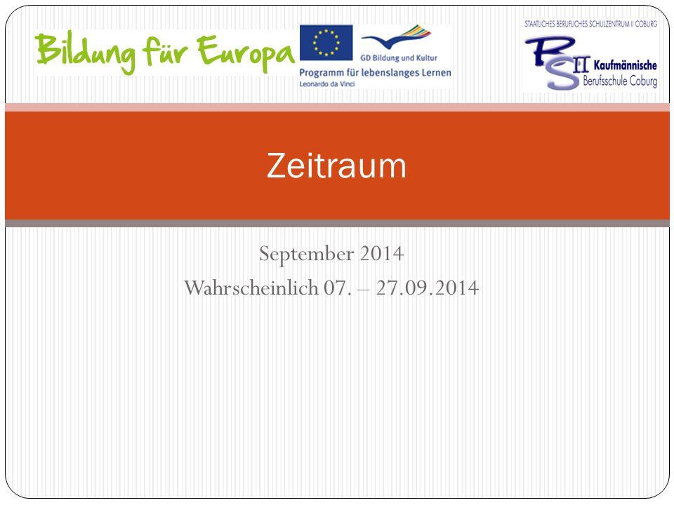 September 2014 Wahrscheinlich 07. – 27.09.2014