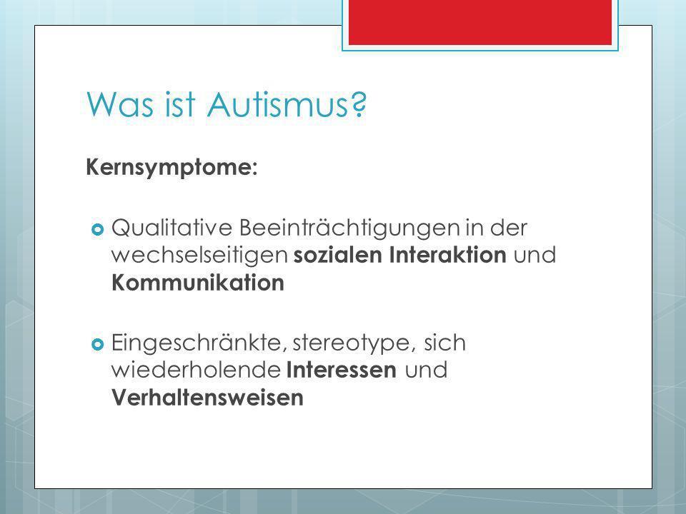 Was ist Autismus Kernsymptome: