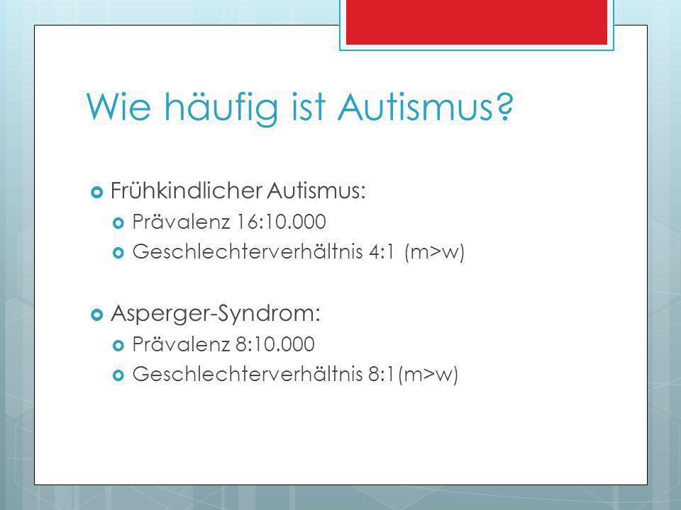 Wie häufig ist Autismus