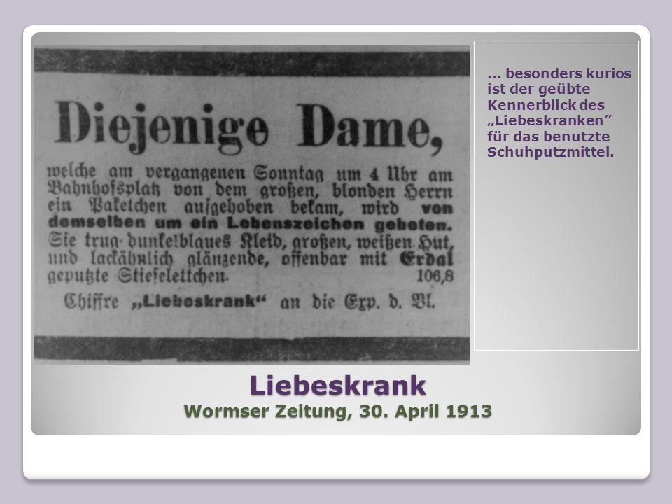 Liebeskrank Wormser Zeitung, 30. April 1913