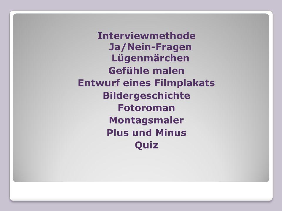 Interviewmethode Ja/Nein-Fragen Lügenmärchen Entwurf eines Filmplakats